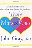 Truly Mars and Venus, John Gray, 0060085657