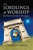The Lordlings of Worship, Cameron Leigh, 193869032X