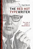 The Red Hot Typewriter, Hugh Merrill, 0312209053