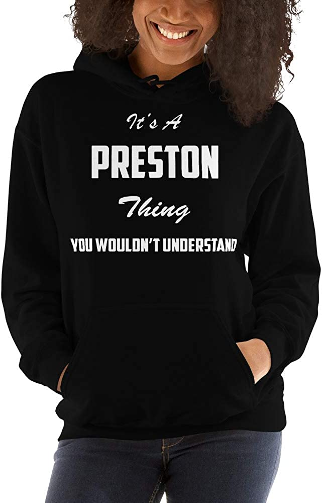 You Wouldnt Understand meken Its A Preston Thing
