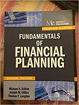 Fundamentals Of Financial Planning Insurance Planning Michael A Dalton Joseph M Gillice Thomas P Langdon 9781936602049 Amazon Com Books