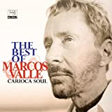 Best of Marcos Valle: Carioca Soul