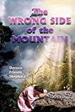 The Wrong Side of the Mountain, Doreen Friesen Shephard, 1434311252