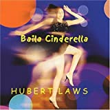 Baila Cinderella by Hubert Laws (2002-10-15)
