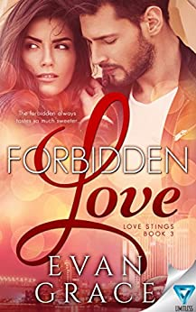 Forbidden Love (Love Stings Series Book 3) by [Grace, Evan]