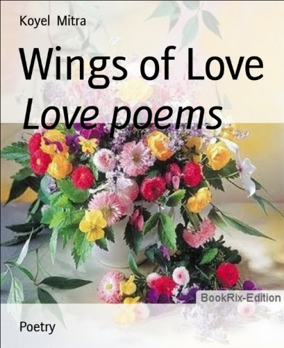 Wings of Love: Love poems