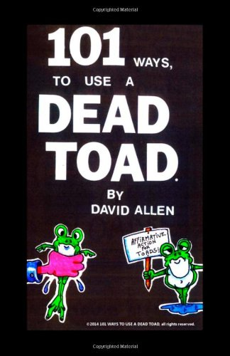 101 Ways To Use A Dead Toad pdf epub