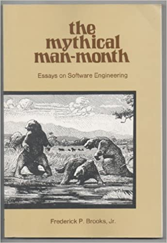 the mythical man month essays on software engineering frederick  the mythical man month essays on software engineering 1st paperback edition edition