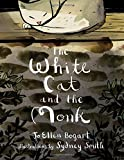 The White Cat and the Monk: A Retelling of the Poem