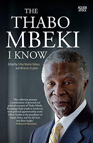 The Thabo Mbeki I Know (Alexander Pires)