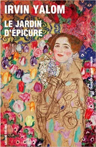 le jardin depicure french edition by yalom irvin yalom irvin amazoncom books - Jardin D Epicure