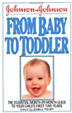 Johnson and Johnson from Baby to Toddler, John J. Fisher, 0399513930