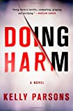 Image of Doing Harm: A Novel