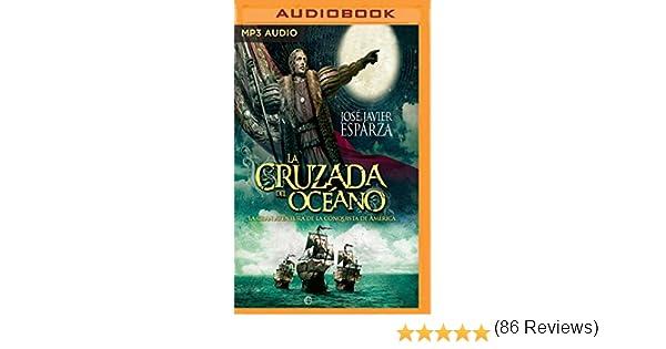 SPA-CRUZADA DEL OCEANO 2M: Amazon.es: Esparza, Jose Javier ...