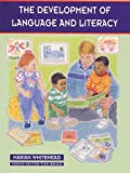 The Development of Language and Literacy (0-8 Years)