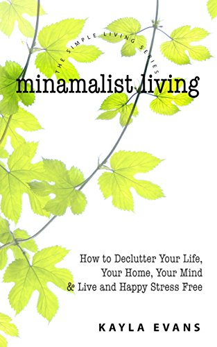 Minimalist Living Declutter Stress Simple ebook product image