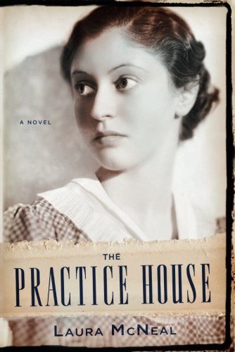 The Practice House [Laura McNeal] (Tapa Blanda)