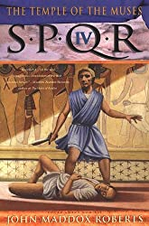 SPQR IV: The Temple of the Muses (The SPQR Roman Mysteries)