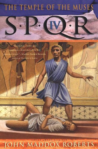 SPQR IV: The Temple of the Muses: A Mystery (The SPQR Roman Mysteries Book 4)