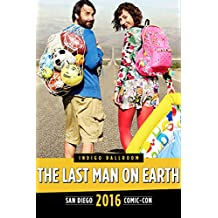 The Last Man on Earth Panel: SDCC 2016