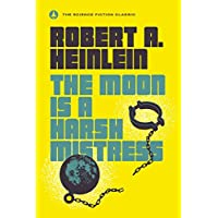 Deals on Robert A. Heinlein: The Moon Is a Harsh Mistress Kindle Edition eBook