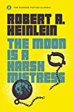 #7: The Moon Is a Harsh Mistress