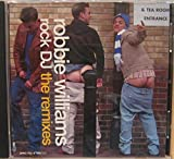 Robbie Williams Rock DJ The Remixes : Tracks - Nayan s Funky Ass Radio Edit & Nevin s Future Ass Remix (2000 promotional music CD)