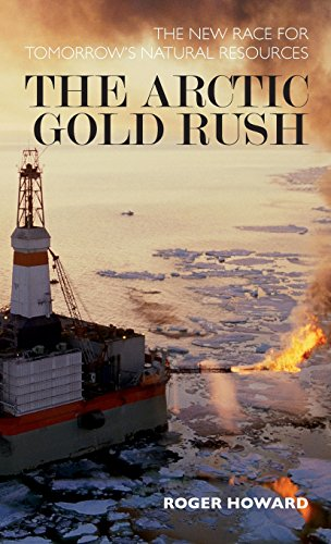 The Arctic Gold Rush  The New Race For Tomorrows Natural Resources