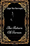 The Return Of Tarzan: By Edgar Rice Burroughs - Illustrated