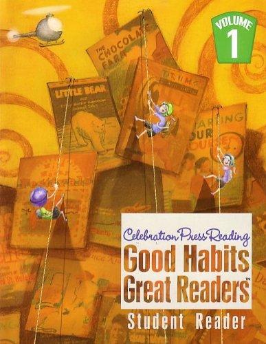 GOOD HABITS GREAT READERS STUDENT READER GRADE 4 VOL 1 2007C