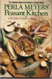 The Peasant Kitchen, Perla Meyers, 067167658X