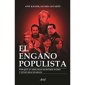 El engaño populista de Axel Kaiser y Gloria Álvarez | Letras y Latte - Libros en español