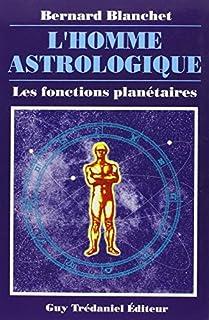 L'homme astrologique : les fonctions planétaires