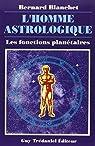 L'homme astrologique par Blanchet