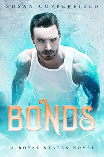Bonds: A Royal States Novel