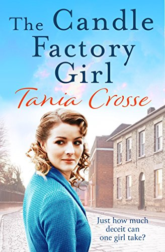 (The Candle Factory Girl: A gritty story of deceit and betrayal... (Banbury Street Book)