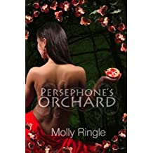 Persephone's Orchard (The Chrysomelia Stories) by Molly Ringle (2013-06-01)