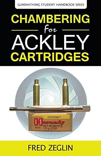 chambering-for-ackley-cartridges-gunsmithing-student-handbook-series
