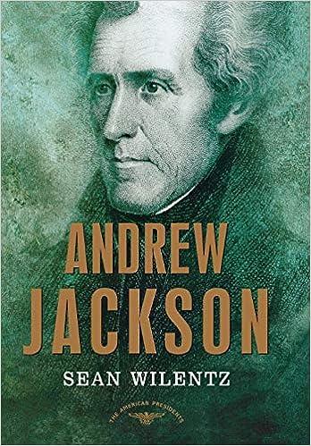 d612f48a6912d Amazon.com: Andrew Jackson (9780805069259): Sean Wilentz, Arthur M ...