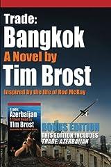 Trade: Bangkok and Trade: Azerbaijan: Inspired by the Life of Rod McKay Paperback