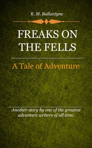 book cover of Freaks On The Fells