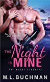 The Night Is Mine  (Night Stalkers)
