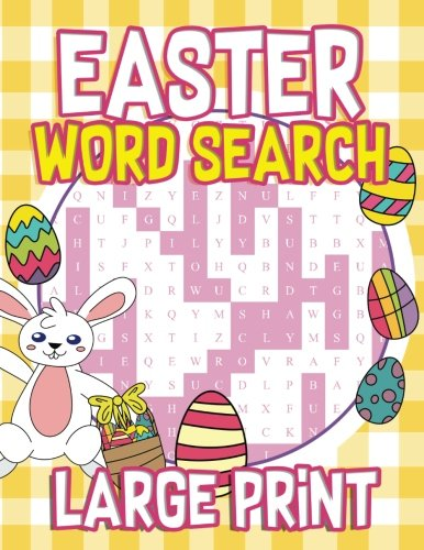 Easter Large Print Word Search: 30 Easter Themed Word Search Puzzles - Easter Activity Book for Kids, Adults with Easter Coloring Pages - Great Easter ... Activity Book for Children) -