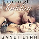 One Night in London | Sandi Lynn