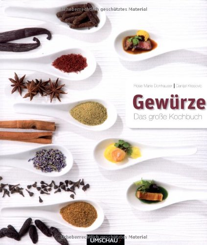 Gewürze: Das große Kochbuch