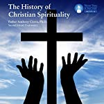 The History of Christian Spirituality | Fr. Anthony Ciorra PhD