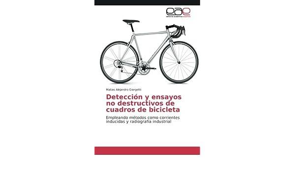 Detección y ensayos no destructivos de cuadros de bicicleta ...