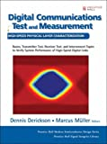 img - for Digital Communications Test and Measurement: High-Speed Physical Layer Characterization book / textbook / text book