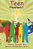 Teen Prayerbook 1, Trenee Zweigle, 1470082950