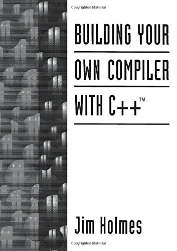 Building Your Own Compiler with C++ by Prentice Hall